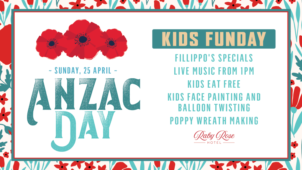 Anzac Day - Raby Rose Hotel